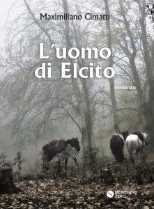 """La copertina del romanzo """"L'uomo di Elcito"""""""