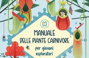 """La copertina del libro """"Manuale delle piante carnivore per giovani esploratori"""""""
