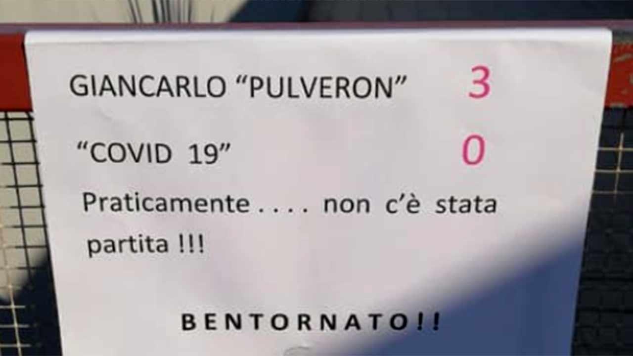 """Il cartello per festeggiare la guarigione dal coronavirus di Giancarlo Pirani, detto """"Pulveron"""""""