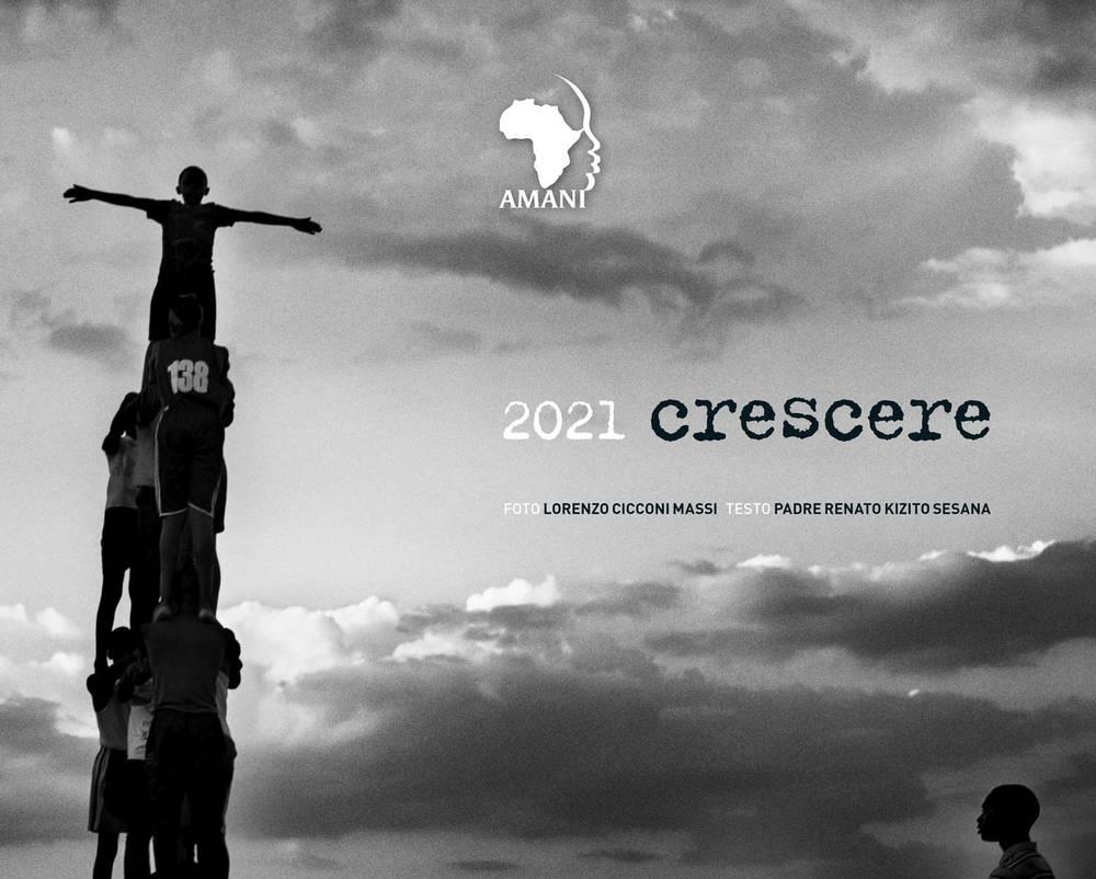 Il calendario Amani 2021 con le fotografie di Lorenzo Cicconi Massi
