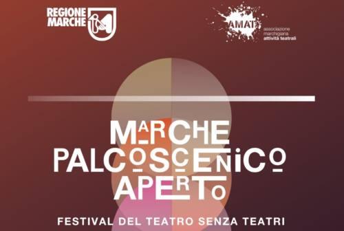 """Al via """"Marche Palcoscenico Aperto. Festival del teatro senza teatro"""": 60 compagnie per più di 200 eventi"""