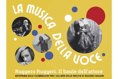 A Fano 'La  Musica della voce' per celebrare i 150 anni dalla nascita di Ruggero Ruggeri